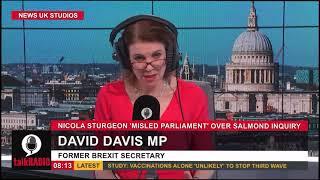 David Davis MP on talkRADIO discusses report finding Sturgeon to have 'misled' Scottish Parliament