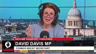 David Davis MP interviews on talkRADIO discussing vaccine passports